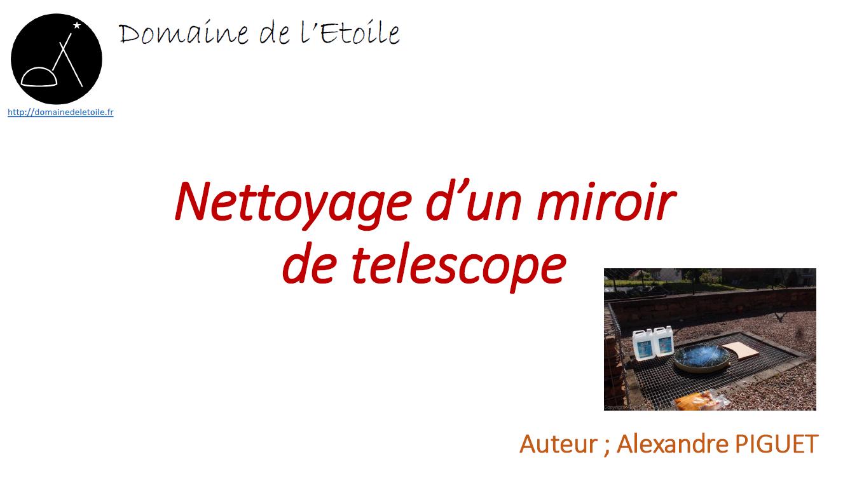 Nettoyage d'un miroir de télescope…